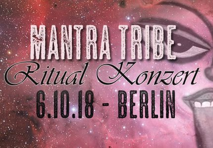 Mantra Tribe // Ritual-Konzert am 6.10.18