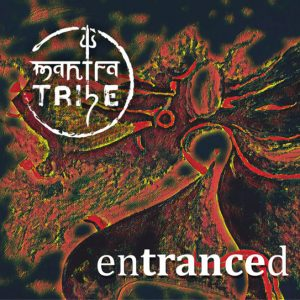Cover Mantra Tribe Album entranced