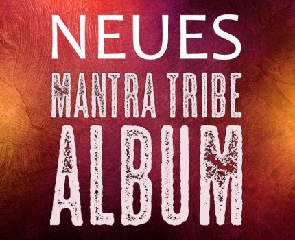 New Mantra Tribe Album – out soon –