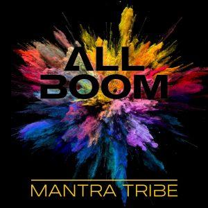 Album: ALL BOOM - Mantra Tribe Cover 2021